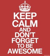 Keep Calm/awesome quote